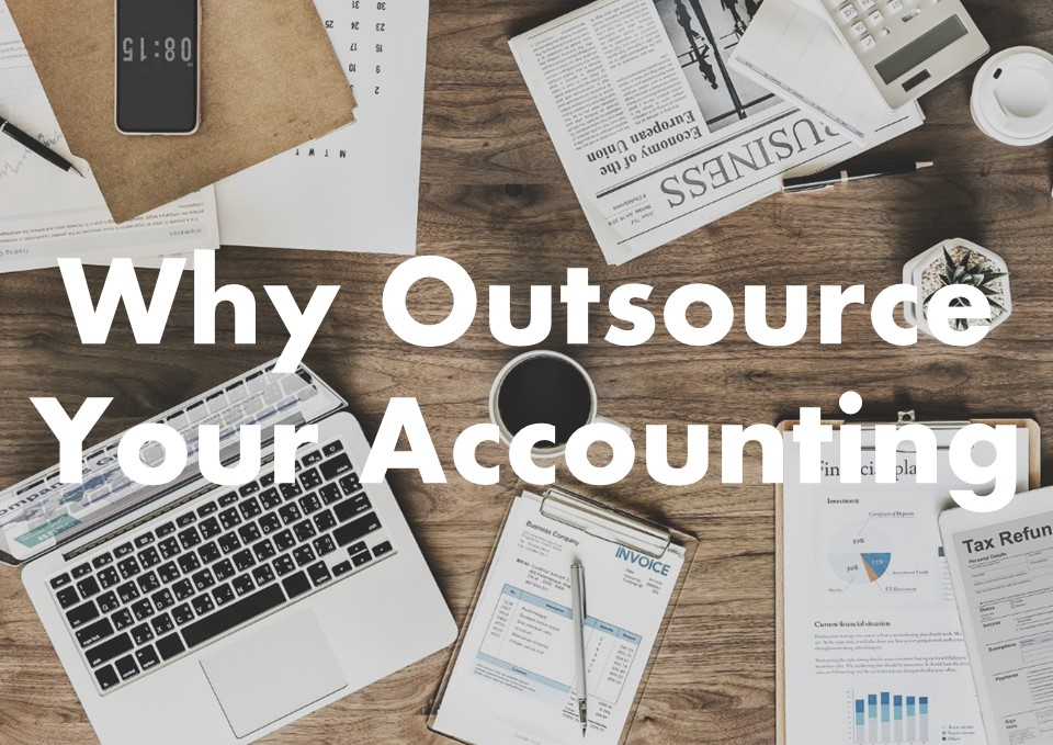 Benefits Of Outsourcing Your Accounting Service